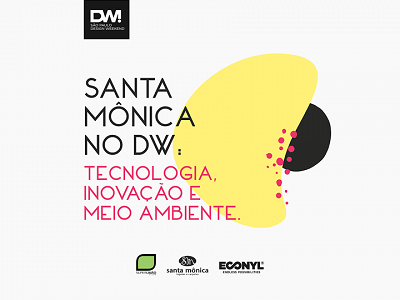 Santa Mônica no Design Weekend 2019